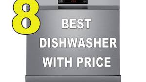 What Is The Best Dishwasher Top 8 Best Dishwasher With Price In India 2017 Youtube