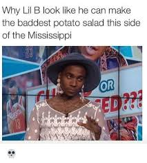 Lil B Memes - why lil b look like he can make the baddest potato salad this side