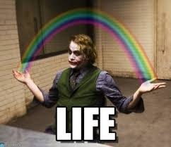 Rainbow Meme - life joker rainbow hands meme on memegen