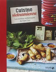 cours de cuisine vietnamienne amazon fr cuisine vietnamienne uyen luu livres