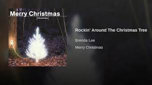 Brenda Lee Rockin Around The Christmas Tree Lyrics Rockin U0027 Around The Christmas Tree Youtube