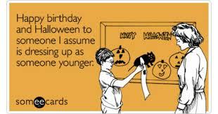Some E Card Birthday Halloween Birthday Cards