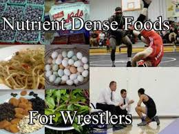 nutrient dense foods for wrestlers on a diet