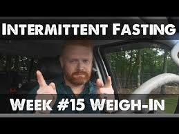Fasting Meme - intermittent fasting week 15 weigh in youtube