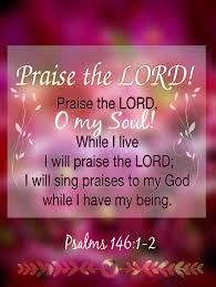 praise lord soul live praise lord