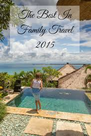 34 best family travel resources images on family trips