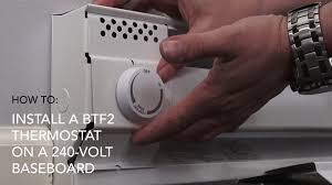 how to install btf2 thermostat on 240v baseboard cadet heat