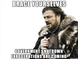 Shutdown Meme - brace yourselves government shutdown memes are coming work