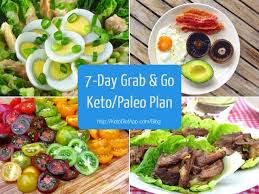 7 day grab u0026 go keto paleo diet plan the ketodiet blog