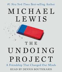 the undoing project a friendship that changed our minds michael