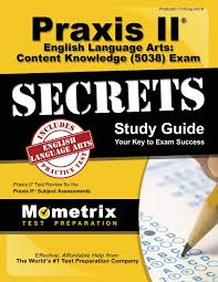 praxis ii english language arts content knowledge 5038 exam