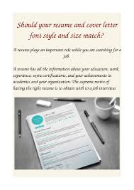 best paper for resume resume cover letter font style with resume cover letter font style with shouldyourresumeandcoverletterfontstyleandsizematch 11030022009 conversion gate02 thumbnail