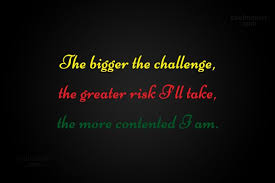 Challenge Risks Challenge Quotes And Sayings Images Pictures Coolnsmart