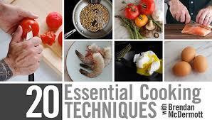 cuisine techniques 20 essential cooking techniques class craftsy