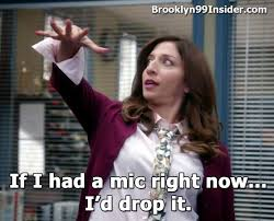 Drop Mic Meme - brooklyn99insider gina peretti drop mic jpg vevmo