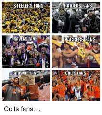 Ravens Steelers Memes - steelers fans ravens fans f browns fans raiders fans packers fans a