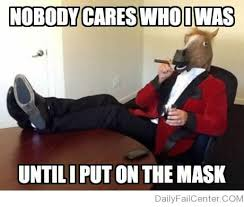 Horse Head Meme - 20 best the horse mask images on pinterest big dogs love it
