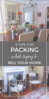 9 tips for packing while trying to sell your home house funky
