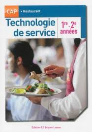 technologie cuisine cap technologie de service 1re et 2e ées cap restaurant pochette