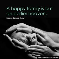 quote cards quote by george bernard shaw a happy family