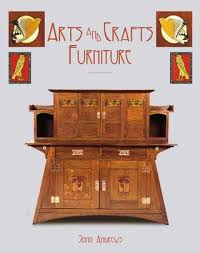 Arts And Crafts Furniture Designers Arts And Crafts Furniture John Andrews 9781851497317