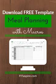 Meal Plan Excel Template Meal Planning With Macros Free Template Fitaspire
