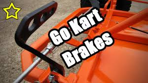 go kart brakes pedal drum u0026 band install youtube