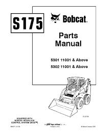 bobcat s175 parts manual serial 5301 11001 u0026 above 5302 11001 u0026 above