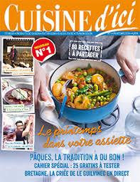 magazines de cuisine anciens numéros de cuisine d ici magazines saveurs esprit d ici