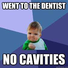 Dentist Meme - toothy meme no cavities richview family dentistry