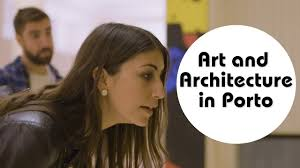 art and architecture in porto with monarch ad youtube