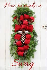 how to make christmas how to make a christmas swag fynes designs fynes designs