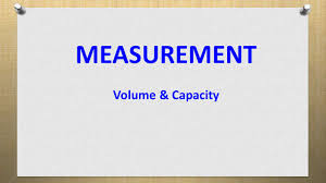 measurement volume u0026 capacity ppt video online download