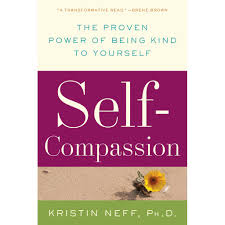 self compassion the proven power of being kind to yourself by