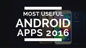 useful android apps most useful android apps 2016 best android apps once must