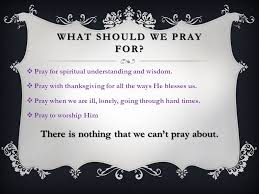 prayer when was the last time you prayed to god on your own ppt