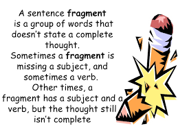sentence fragments and run ons