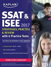 ssat u0026 isee 2017 strategies practice u0026 review with 6 practice