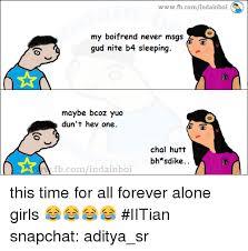 Forever Alone Girl Meme - 25 best memes about forever alone girl forever alone girl memes