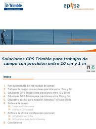 soluciones trimble con precisión submétrica