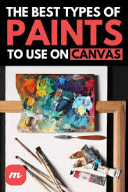 what is the best type of paint to use on slate the best types of paints to use on canvas beautiful
