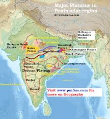 India Geography Map by Peninsular Plateau Deccan Plateau Pmf Ias