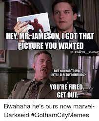Jameson Meme - hey mr jameson igot that picture you wanted ig marvel memes but you