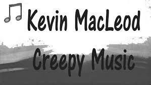 kevin macleod creepy spooky halloween playlist youtube