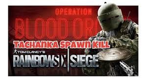 random moments and tachanka spawn kill rainbow six siege youtube