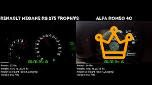 renault megane rs 275 trophy vs alfa romeo 4c 0 100 km h youtube