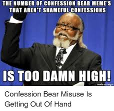 Confession Bear Meme - the number of confession bear meme s that aren t shameful