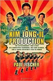 how north korea u0027s dictator once kidnapped stars to make movies