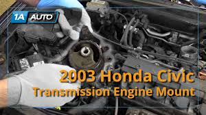 how to replace install transmission mount 2001 05 honda civic