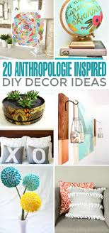 anthropologie home decor ideas 20 anthropologie inspired diy decor ideas frugal mom eh